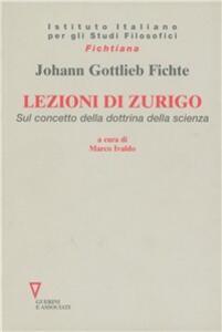 Lezioni di Zurigo. Sul concetto della dottrina della scienza
