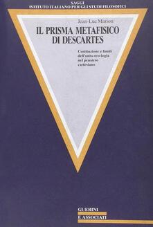 Antondemarirreguera.es Il prisma metafisico di Descartes. Costituzione e limiti dell'onto-teologia nel pensiero cartesiano Image