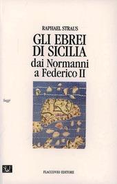 Gli ebrei in Sicilia dai normanni a Federico II