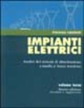 Impianti elettrici. Vol. 3: Analisi dei sistemi di distribuzione a media e bassa tensione.