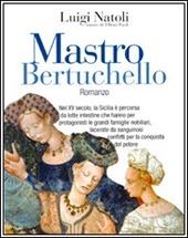 Maestro Bertuchello