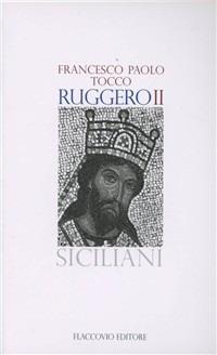 Ruggero II - Tocco Francesco P. - wuz.it