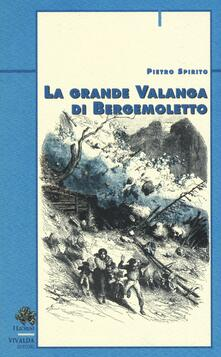 La grande valanga di Bergemoletto - Pietro Spirito - copertina