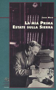 La mia prima estate sulla Sierra - John Muir - copertina