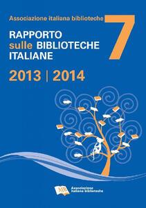 Rapporto sulle biblioteche italiane 2013-2014