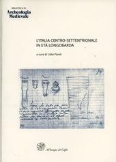 L' Italia centro-settentrionale in eta longobarda. Atti del Convegno (Ascoli Piceno, 6-7 ottobre 1995)