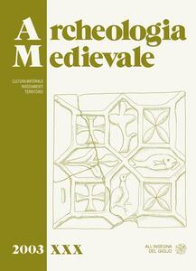 Archeologia medievale (2003). Vol. 30
