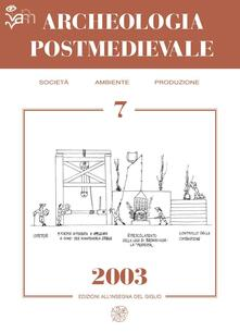 Archeologia postmedievale. Società, ambiente, produzione (2003). Vol. 7.pdf