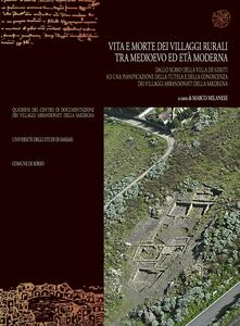 Vita e morte dei villaggi rurali tra Medioevo ed età moderna. Atti del convegno (Sassari-Sorso, 28-29 maggio 2001)
