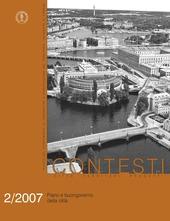 Contesti. Citta territori progetti (2007). Vol. 2: Piano e buongoverno della citta.