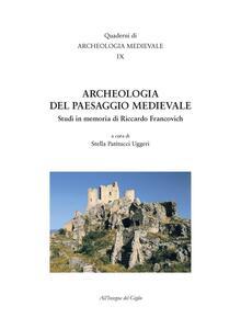 Archeologia del paesaggio medievale. Studi in memoria di Riccardo Francovich