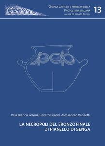 La necropoli del bronzo finale di Pianello di Genga