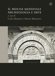 Il Molise medievale. Archeologia e arte