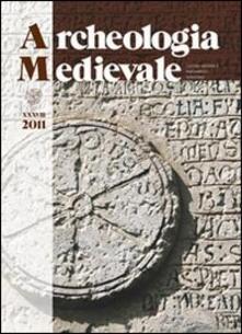 Archeologia medievale (2011). Vol. 38: Donne e uomini, parentela e memoria tra storia, archeologia e genetica. Un progetto interdisciplinare per il futuro..pdf