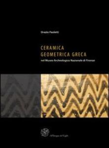 Ceramica geometrica greca nel Museo archeologico nazionale di Firenze