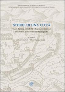 Storie di una città. Stari Bar tra antichità ed epoca moderna attraverso le ricerche archeologiche