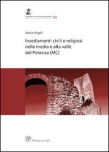 Insediamenti civili e religiosi nella media e alta valle del Potenza (MC)