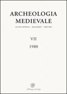 Archeologia medievale (1980). Vol. 7: Per una storia delle dimore rurali. Atti del Convegno (Cuneo, 1979)..pdf