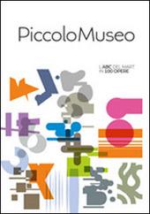 Piccolo museo. L'ABC del MART in 100 opere