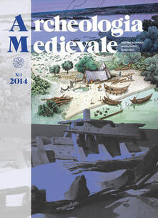 Daddyswing.es Archeologia medievale (2014). Vol. 41: Archeologia globale. Image