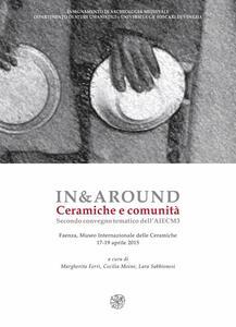 In&around. Ceramicge e comunità. Secondo Convegno tematico dell'AIECM3. Ediz. italiana, inglese e greca