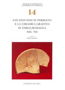 San Giovanni in Persiceto e la ceramica graffita in Emilia Romagna nel '500