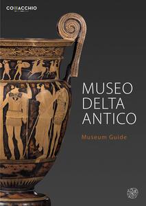 Museo Delta Antico. Museum guide