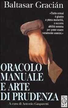 Oracolo manuale e arte di prudenza - Baltasar Gracián - copertina