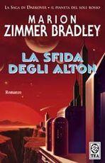 Libro La sfida degli Alton Marion Zimmer Bradley