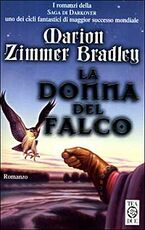 Libro La donna del falco Marion Zimmer Bradley