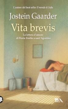 Vita brevis. La lettera d'amore di Floria Emilia a Sant'Agostino - Jostein Gaarder - copertina