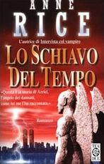 Libro Lo schiavo del tempo Anne Rice