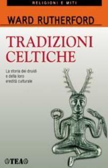 Camfeed.it Tradizioni celtiche. La storia dei druidi e della loro eredità culturale Image