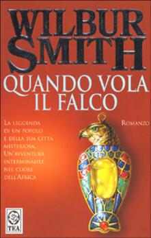 Quando vola il falco - Wilbur Smith - copertina