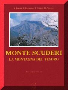 Monte Scuderi. La montagna del tesoro. Con videocassetta