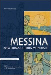 Messina nella prima guerra mondiale