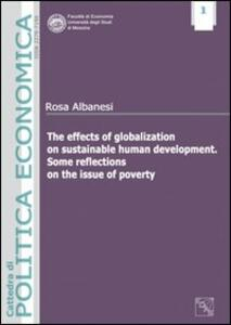 The effects of globalization on sustainable human development. Some reflections on the issue of poverty