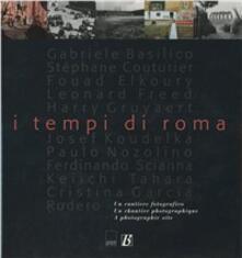I tempi di Roma. Un cantiere fotografico.pdf