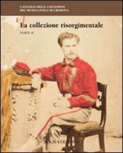 La collezione risorgimentale. Vol. 2