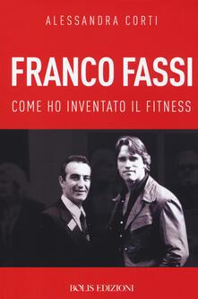 Nordestcaffeisola.it Franco Fassi. Come ho inventato il fitness Image