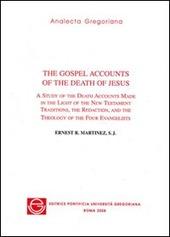The gospel accounts of the death of Jesus