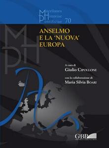 Anselmo e la «nuova» Europa