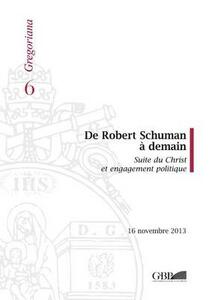 De Robert Shuman a demain