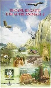 Di cani, di gatti, di altri animali 2-Miciamici 2