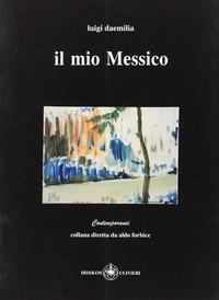 Il Il mio Messico - Daemilia Luigi - wuz.it