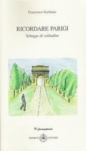 Ricordare Parigi. Schegge di solitudine