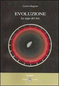 Evoluzione. La saga del trio