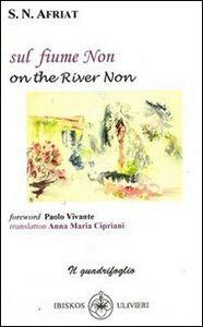 On the river Non-Sul fiume Non