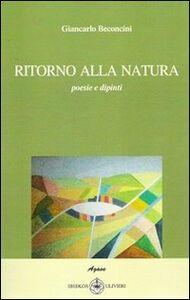 Ritorno alla natura. Poesie e dipinti
