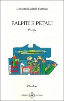 Palpiti e petali - Giovanna Dadone Bormida - copertina